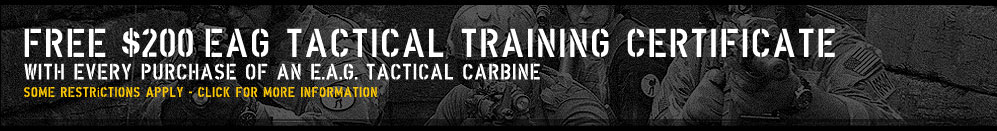 Free $200 EAG Tactical Training Certificate With Every Purchase of a EAG Tactical Carbine.